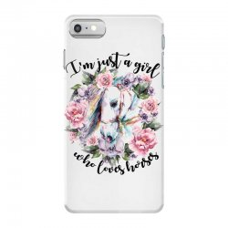 i'm just a girl who loves horses iPhone 7 Case | Artistshot