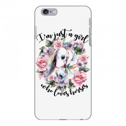 i'm just a girl who loves horses iPhone 6 Plus/6s Plus Case | Artistshot