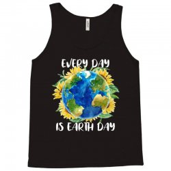 every day is earth day for dark Tank Top | Artistshot