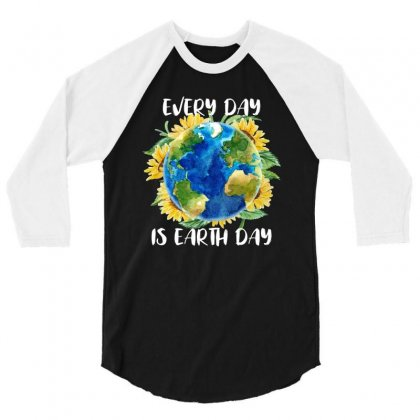 Every Day Is Earth Day For Dark 3/4 Sleeve Shirt Designed By Sengul