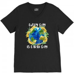 every day is earth day for dark V-Neck Tee | Artistshot
