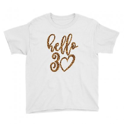 Hello 30 Youth Tee Designed By Nurbetulk