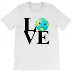 love world environment day for light T-Shirt | Artistshot