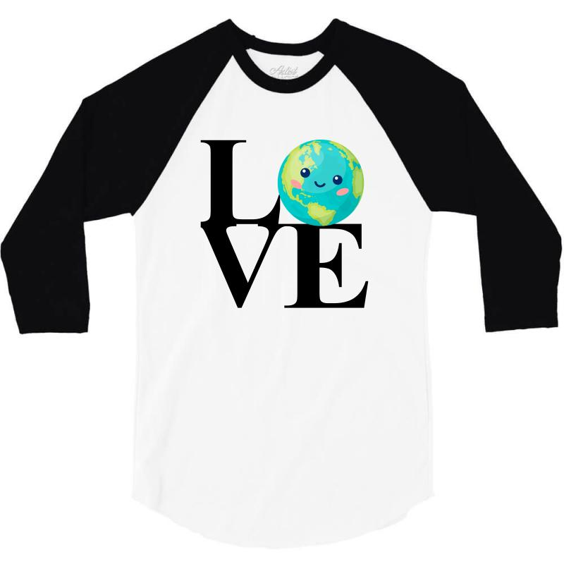 Love World Environment Day For Light 3/4 Sleeve Shirt | Artistshot