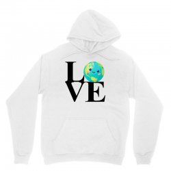love world environment day for light Unisex Hoodie | Artistshot