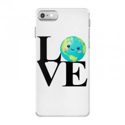 love world environment day for light iPhone 7 Case | Artistshot