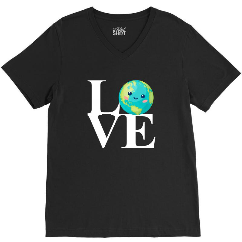 Love World Environment Day For Dark V-neck Tee | Artistshot