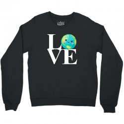 love world environment day for dark Crewneck Sweatshirt | Artistshot