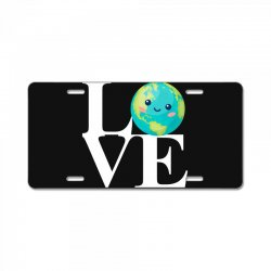 love world environment day for dark License Plate | Artistshot