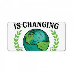 the climate is changing why aren't we for light License Plate | Artistshot