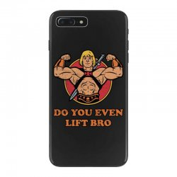 do you even lift bro iPhone 7 Plus Case | Artistshot