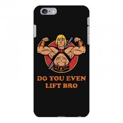 do you even lift bro iPhone 6 Plus/6s Plus Case | Artistshot