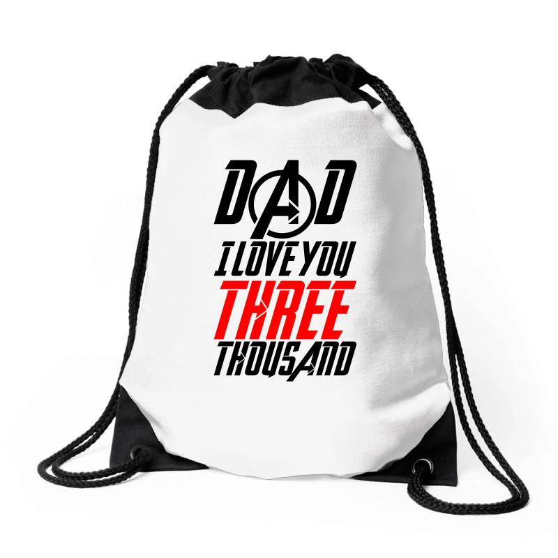 Dad I Love You Three Thousand For Light Drawstring Bags | Artistshot