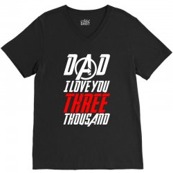 dad i love you three thousand for dark V-Neck Tee | Artistshot