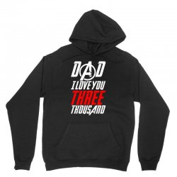 dad i love you three thousand for dark Unisex Hoodie | Artistshot