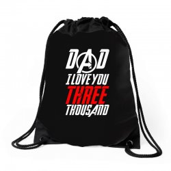 dad i love you three thousand for dark Drawstring Bags | Artistshot