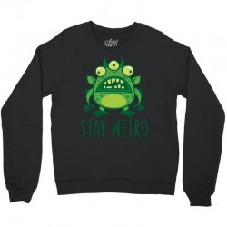 Stay Weird Alien Monster Crewneck Sweatshirt | Artistshot
