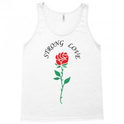strong love Tank Top | Artistshot