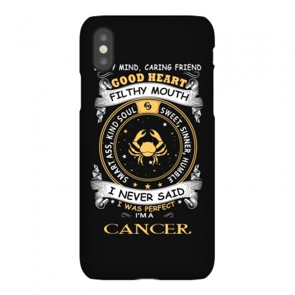 I Never Said I Was Perfect I Am A Cancer Women T Shirt Iphonex Case Designed By Hung