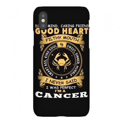 I Never Said I Was Perfect I Am A Cancer T Shirt Iphonex Case Designed By Hung