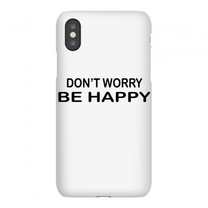 Don't Worry Be Happy Iphonex Case Designed By Suryanaagus068