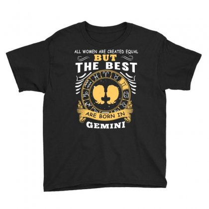 Only The Best Are Born As Gemini Zodiac Signs Horoscope T Shirt Youth Tee Designed By Hung