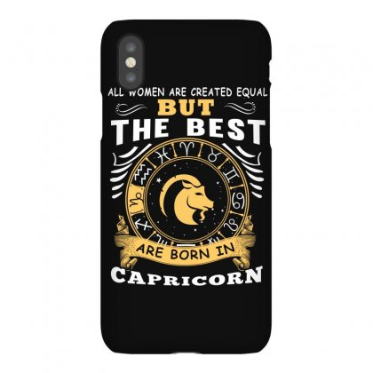 Only The Best Are Born As Capricorn Zodiac Signs Horoscope T Shirt Iphonex Case Designed By Hung