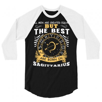 Only The Best Are Born As Sagittarius Zodiac Signs Horoscope T Shirt 3/4 Sleeve Shirt Designed By Hung