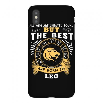 Only The Best Are Born As Leo Zodiac Signs Horoscope T Shirt Iphonex Case Designed By Hung