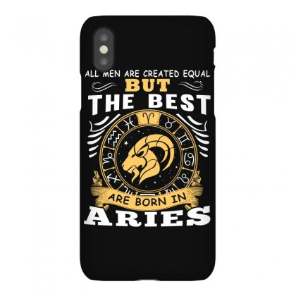 Only The Best Are Born As Aries Zodiac Signs Horoscope T Shirt Iphonex Case Designed By Hung