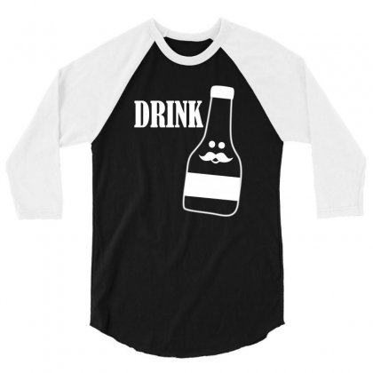 Drink 3/4 Sleeve Shirt Designed By Suryanaagus068