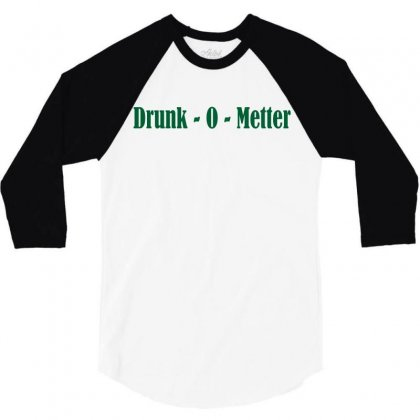 Drunk O Meter 3/4 Sleeve Shirt Designed By Suryanaagus068