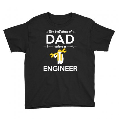 The Best Kind Of Dad Raises A Engineer Youth Tee Designed By Hung