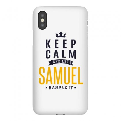 Is Your Name, Samuel. This Shirt Is For You! Iphonex Case Designed By Chris Ceconello