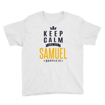 Is Your Name, Samuel. This Shirt Is For You! Youth Tee Designed By Chris Ceconello