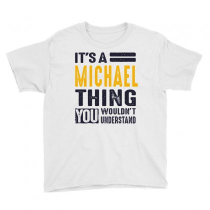Is Your Name, Michael. This Shirt Is For You! Youth Tee Designed By Chris Ceconello