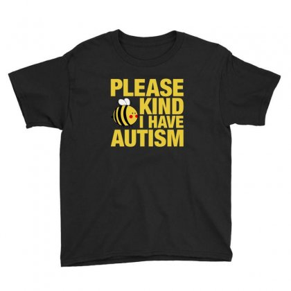 Please Be Kind I Have Autism For Dark Youth Tee Designed By Nurbetulk