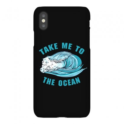 Take Me To The Ocean Iphonex Case Designed By Sengul