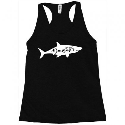Daughter Shark Racerback Tank Designed By Artees Artwork