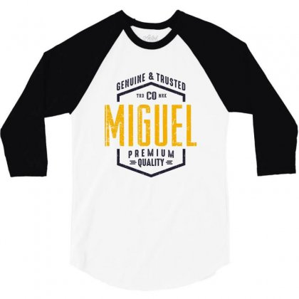 Is Your Name, Miguel. This Shirt Is For You! 3/4 Sleeve Shirt Designed By Chris Ceconello