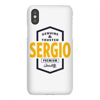 Is Your Name, Sergio. This Shirt Is For You! Iphonex Case Designed By Chris Ceconello