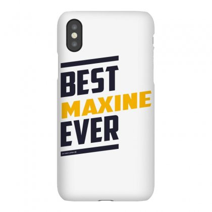 Is Your Name, Maxine. This Shirt Is For You! Iphonex Case Designed By Chris Ceconello