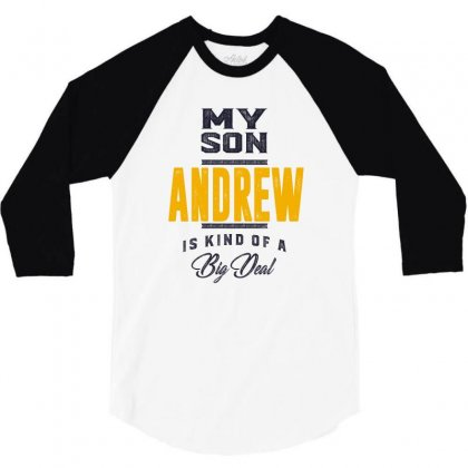 Is Your Name, Andrew. This Shirt Is For You! 3/4 Sleeve Shirt Designed By Chris Ceconello