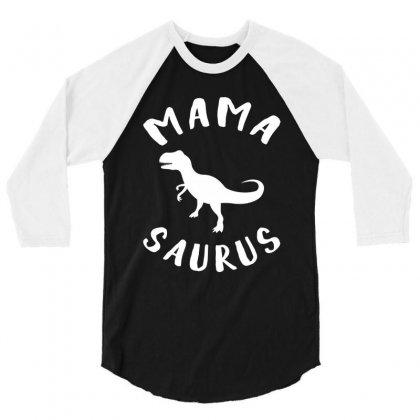 Mama Saurus 3/4 Sleeve Shirt Designed By Artees Artwork