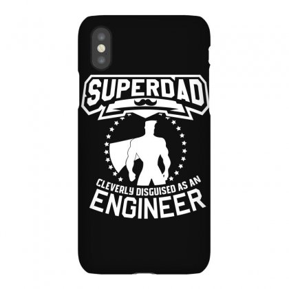Super Dad Cleverly Disguised As Engineer Iphonex Case Designed By Hung
