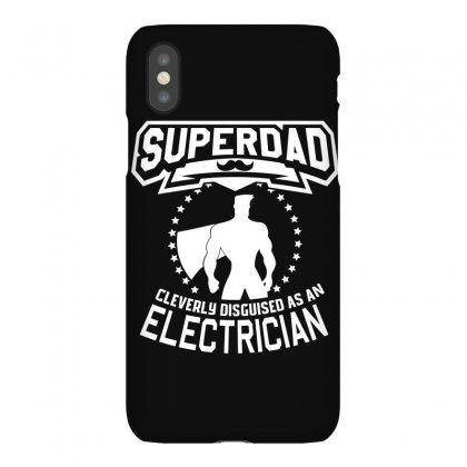 Super Dad Cleverly Disguised As Electrician Iphonex Case Designed By Hung