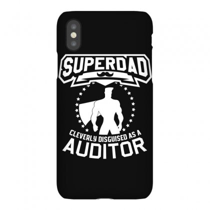 Super Dad Cleverly Disguised As Auditor Iphonex Case Designed By Hung