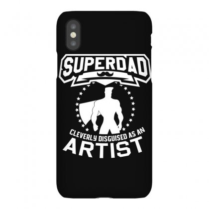 Super Dad Cleverly Disguised As Artist Iphonex Case Designed By Hung