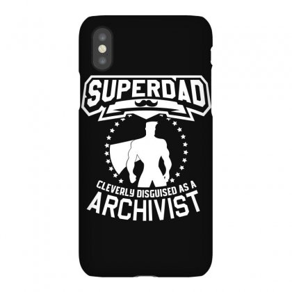 Super Dad Cleverly Disguised As Archivist Iphonex Case Designed By Hung