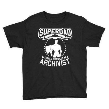 Super Dad Cleverly Disguised As Archivist Youth Tee Designed By Hung